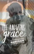 The Amazing Grace by Rainysaur