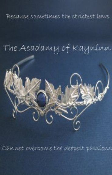 The Academy of Kayninn by pacesettergurl18