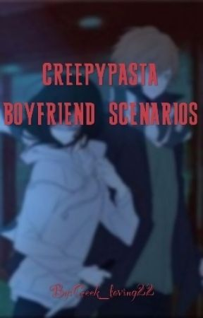 Creepypasta Boyfriend Scenarios - when you meet:Eyeless Jack