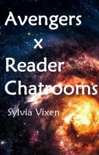 Avengers X Reader Chatrooms by SylviaVixen