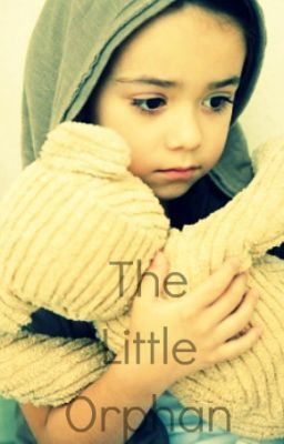The Little Orphan ....