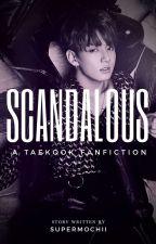 Scandalous // Taekook by supermochii