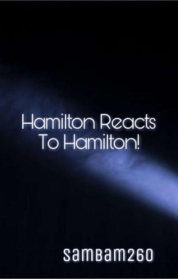 Hamilton Reacts To Hamilton!