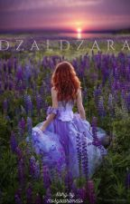 Dzaldzara by mosyacaramello