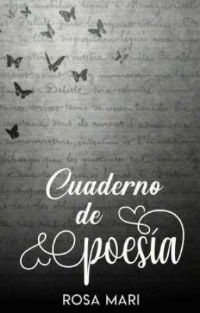Cuaderno de poesía  by SoyRosaMari