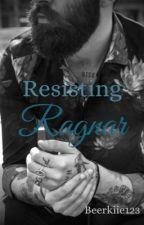 Resisting Ragnar  by Beerkiie123