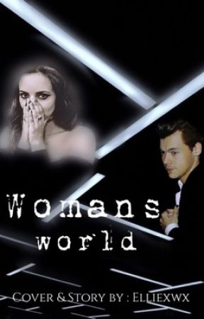 Woman's world ( Jarry fanfic)  by elliexwx