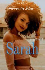 Sarah (concluído) by used2mil18
