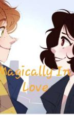 Magically in love! (a newtina fanfic) by Commentsby_Lullaby