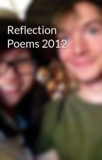 Reflection Poems 2012 by Capinkyky