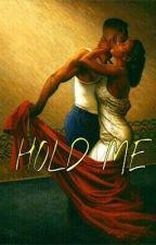 Hold me  by Nita_Jay