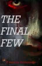 The Final Few  by elyijan