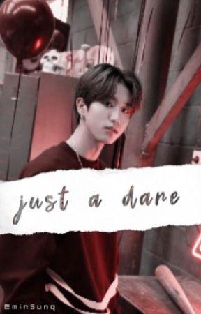Just a Dare ➸ MinSung by minsunq