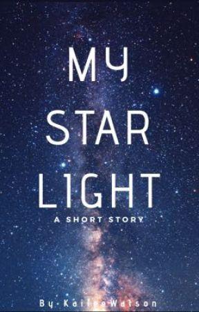 My Starlight by KaileeWatson