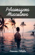 Personagens Masculinos by GegeovanaUni