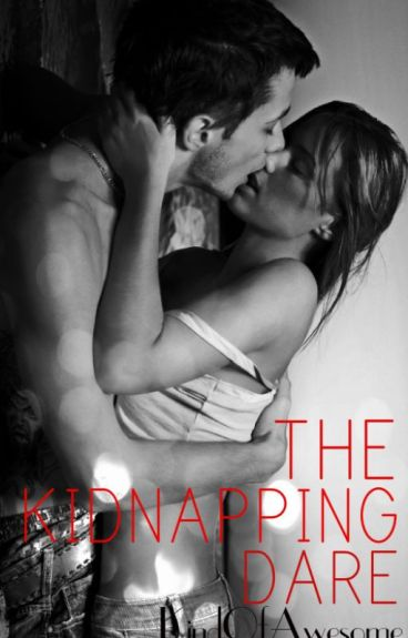 The Kidnapping Dare
