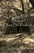 La Casa Del Campo  by Thony_Suarez