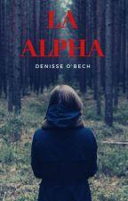 La alfa  by DenisseObech24