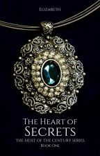 The Heart Of Secrets | BOOK ONE | ONGOING by PennedByElizabeth
