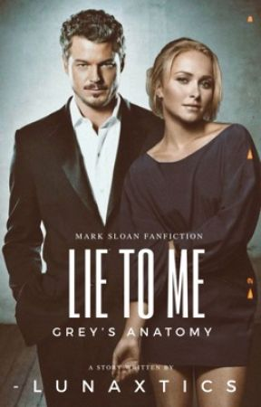 LIE TO ME ☤ mcsteamy [COMPLETED]  by BXLLAMYADDIC