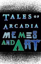 Tales Of Arcadia Memes And Art by SoapField