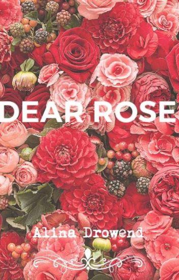 ♡Dear Rose♡
