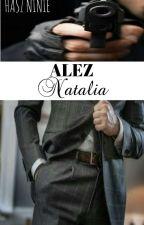 Alez Natalia [COMPLETE] by hasz_ninie