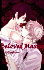 Beloved Master (BxB) (One Shots) by RedEyedDemon
