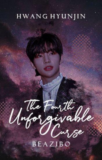 the fourth unforgivable curse | hwang hyunjin
