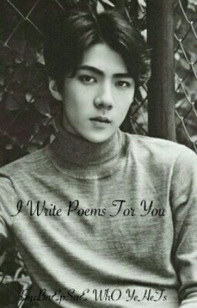 A Series Of Poems.... For You    |Hunhan| by BaEpSaE-WhO-YeHeTs