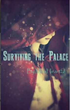 Surviving the Palace (book 2) by MiraHeartWild