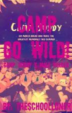 Camp Go Wild (Camp Buddy x Male Reader) by NeapoCream