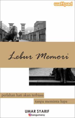 Lebur Memori by bangumarsy