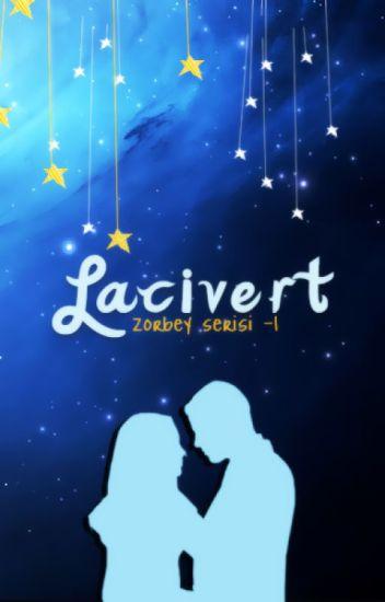Lacivert -Zorbey Serisi 1- Tekrar YAYINDA!