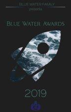 BLUE WATER AWARDS 2019 - TERCERA EDICIÓN [ABIERTO] by BlueWaterAwards