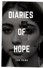 Diaries of Hope by enirose19