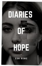 Diaries of Hope by enirose19