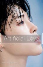 Artificial Love by sleepingmochizz