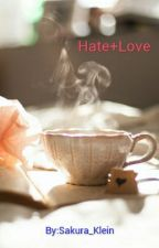Hate+Love by Sakura_Klein