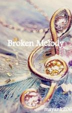 Broken Melody by mayank2060