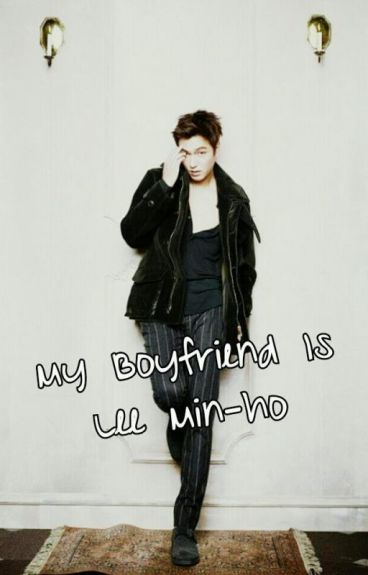 My boyfriend is Lee Min-ho by JossieLeia