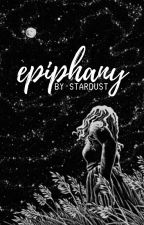 Epiphany | ✔ by sparkling-lights