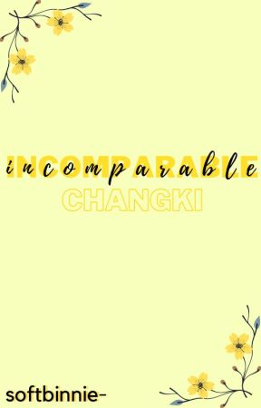 incomparable » changki by softbinnie-