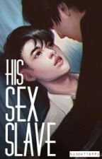 His Sex Slave [KAISOO] by naughtyoppa