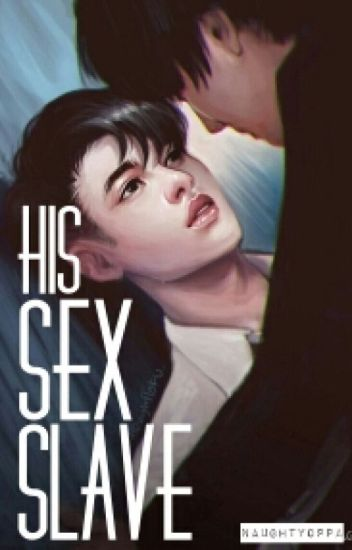 His Sex Slave [KAISOO]