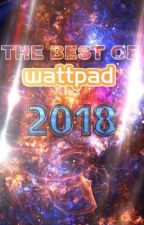 Best of Wattpad 2018 by cheytaylor1