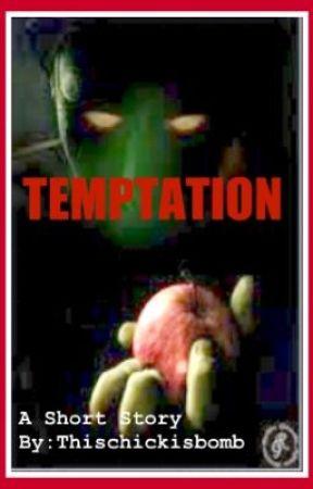 Temptation by Thischickisbomb