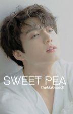Sweet Pea | My Sweetheart by themaknaeJK