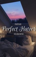 Perfect Haters | EXO and Kim So Hyun fanfiction by -softrash