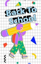Back To School by quinwriter